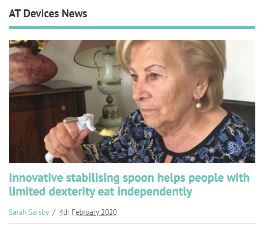 """AT Today : """"Innovative stabilising spoon helps people with limited dexterity eat independently"""""""
